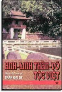 Anh Linh Thần Võ Tộc Việt - Yên Tử Cư Sĩ Trần Đại Sỹ