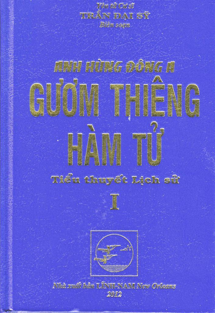 Review truyện Gươm Thiêng Hàm Tử – Yên Tử Cư Sĩ Trần Đại Sỹ