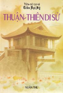 Review truyện Thuận Thiên Di Sử – Yên Tử Cư Sĩ Trần Đại Sỹ