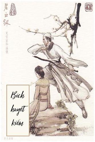 Bích Huyết Kiếm - Kim Dung