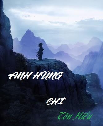 Review truyện Anh Hùng Chí – Tôn Hiểu