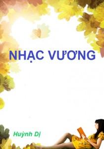Review truyện Nhạc vương – Huỳnh Dị